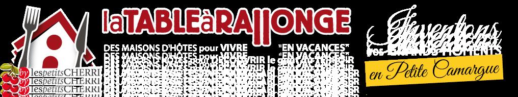 Les guides CAMARGUE de LA TABLE A RALLONGE Logo